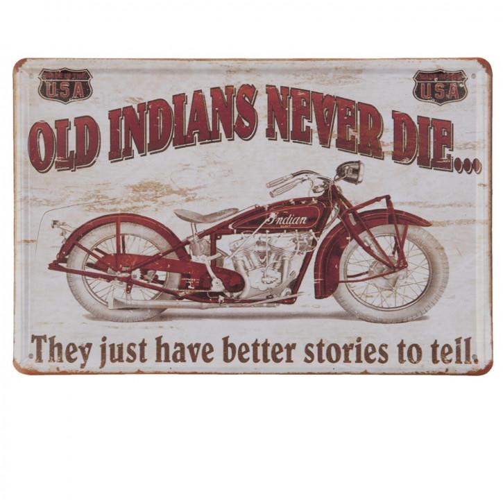 Schild Wandschild Blechschild Motorrad Old Indians never die... ca. 20 x 30 cm