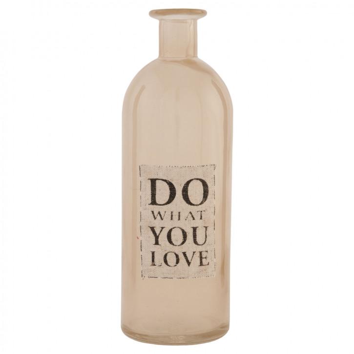 Glasflasche Do what you love transparent ca. Ø 7 x 20 cm