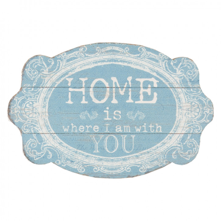 Schild Home is you ca. 15 x 10 cm