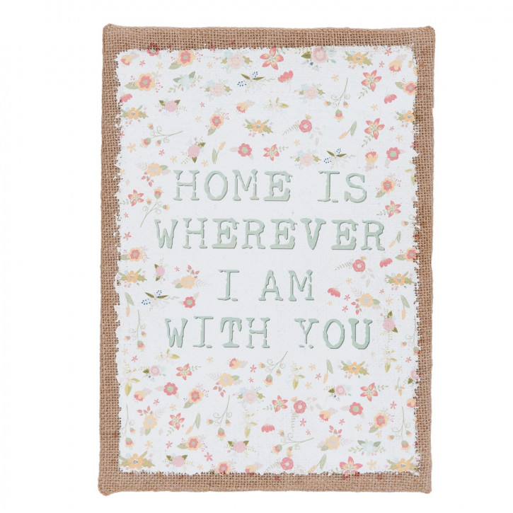 Bild auf Jute HOME IS WHEREVER I AM WITH YOU ca. 25 x 2 x 35 cm