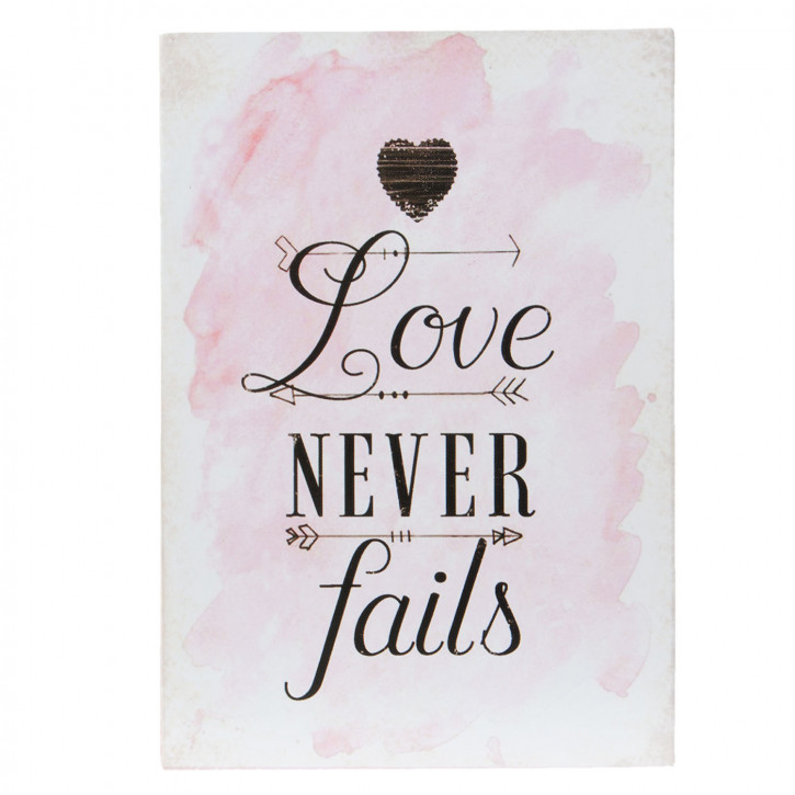 "Textschild ""Love Never Fails"" 9x2x13 cm"